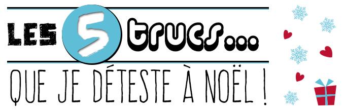 5trucs-deteste_noel